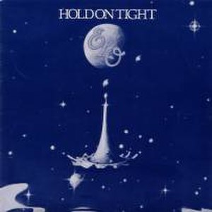 Hold On Tight (Electric Light Orchestra song) - Image: Hold On Tight