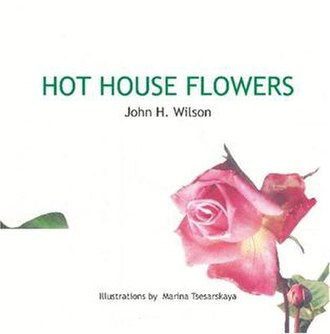 Hot House Flowers - Image: Hot House Flowers