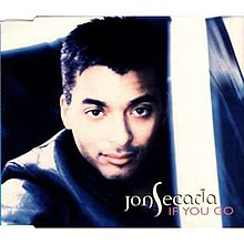 Jon Secada - If You Go.jpg
