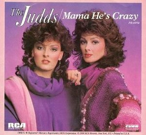Mama He's Crazy - Image: Judds Crazy single