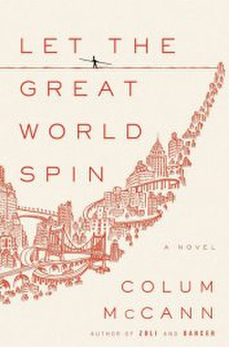 Let the Great World Spin - First edition cover
