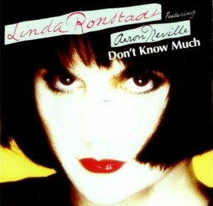 Linda Ronstadt Don't Know Much