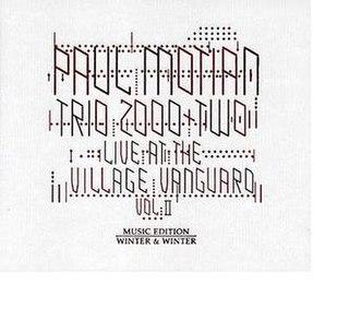 <i>Live at the Village Vanguard Vol. II</i> (Paul Motian album) 2008 live album by Paul Motian