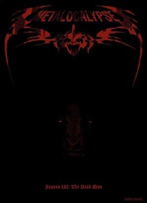 Metalocalypse (season 3) - Image: Metal Season 3
