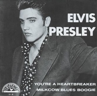 You're a Heartbreaker - Image: Milcow Blues Boogie Elvis single