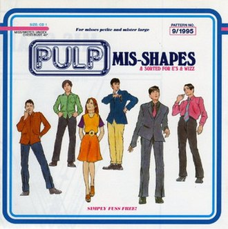 Mis-Shapes - Image: Mis Shapes & Sorted For E's & Wizz Single