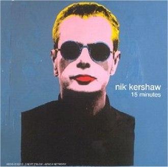 15 Minutes (Nik Kershaw album) - Image: Nik Kershaw 15 minutes 3