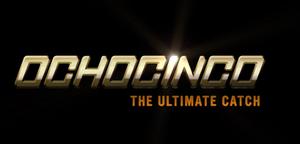 Ochocinco: The Ultimate Catch - Image: Ochochinco ultimate catch