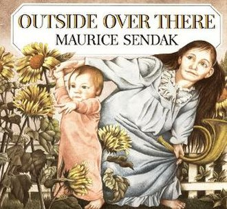 Outside Over There - Image: Outside Over There (Maurice Sendak book) cover