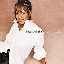 [Image: 220px-PattiLaBelle-WhenAWomanLoves-Front.jpg]