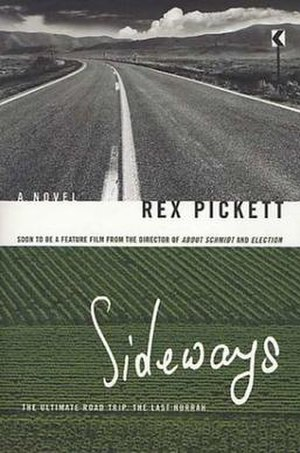 Sideways (novel) - Image: Rex Pickett Sideways