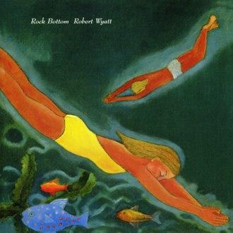 Rock Bottom (album) - Image: Rock bottom cover smaller