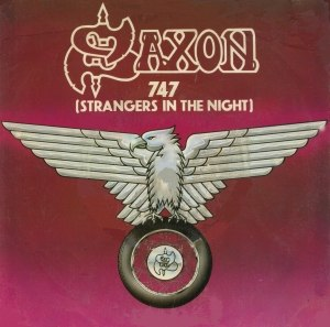 747 (Strangers in the Night) - Image: Saxon 747 Single cover