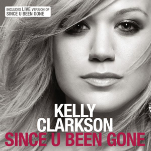 Since U Been Gone - Image: Since U Been Gone Single