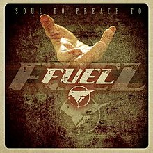 Soul To Preach To by Fuel cover art.jpg