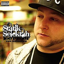 Statik Selektah - 100 Proof - the hangover.jpg