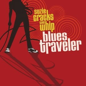 Suzie Cracks the Whip - Image: Suzie Cracks the Whip (Blues Traveler album)