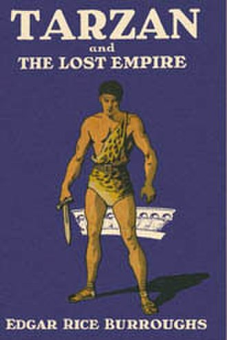 Tarzan and the Lost Empire - Dust-jacket illustration of Tarzan and the Lost Empire