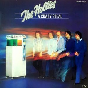A Crazy Steal - Image: The Hollies A Crazy Steal