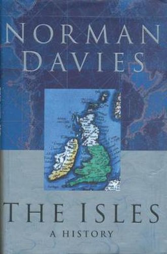 The Isles: A History - Cover of the first edition