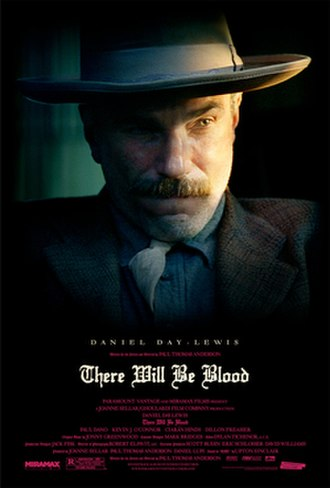 There Will Be Blood - Theatrical release poster featuring Daniel Day-Lewis
