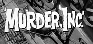 Murder, Inc. (film) - Title from the trailer