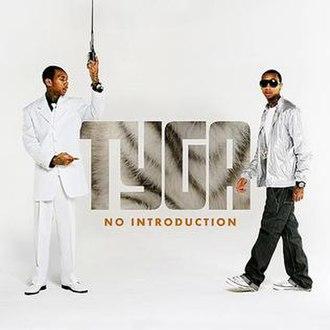 No Introduction - Image: Tyga No Introduction