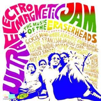 Ultraelectromagneticjam!: The Music of the Eraserheads - Image: Ultraelectromagnetic jamcover