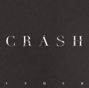 Crash (Usher song) - Image: Usher Crash Alt