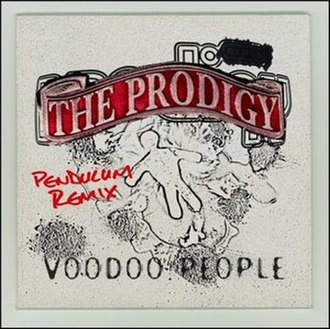 Voodoo People / Out of Space - Image: Voodoo People (Pendulum Remix)