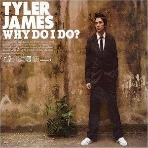 Why Do I Do? - Image: Why Do I Do?Tyler