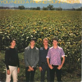 You Need a Friend - Image: You Need a Friend by Sunnyboys