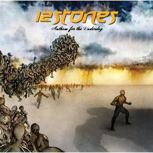 Anthem for the Underdog - Image: 12 stones anthem