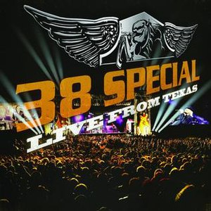38 Special Live from Texas - Image: 38 Special Live From Texas album cover