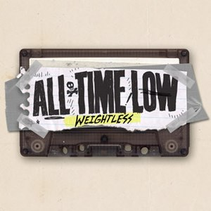 Weightless (All Time Low song) - Image: All Time Low Weightless