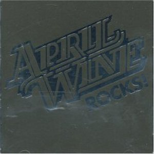 April Wine Rocks! - Image: April wine Rocks