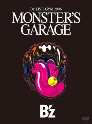 B'z Live-Gym 2006: Monster's Garage - Image: B'z MG