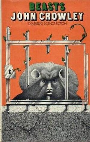 Beasts (Crowley novel) - Image: Beasts (John Crowley novel cover art)