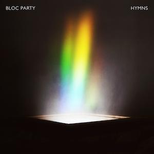 Hymns (Bloc Party album) - Image: Bloc Party Hymns