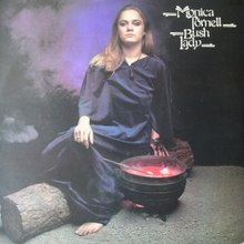 Bush Lady is an album from 1977 by the Swedish singer Monica Törnell..jpg