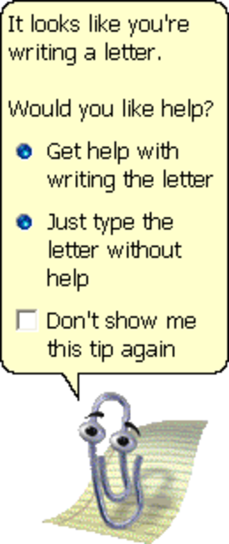 Office Assistant - Clippit, the default assistant, in Office 2000/XP/2003 (after the makeover). Clippit is asking if the user needs help.