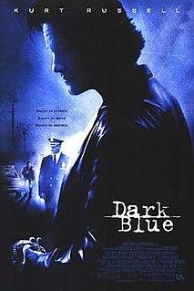 <i>Dark Blue</i> (film) 2002 film by Ron Shelton
