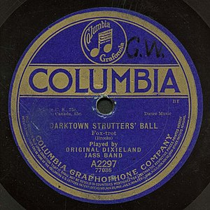 Darktown Strutters' Ball - Columbia 78, A2297, Original Dixieland Jass Band, 1917.