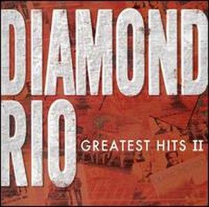 Greatest Hits, Volume 2 (Diamond Rio album) - Image: Diamondriogh 2