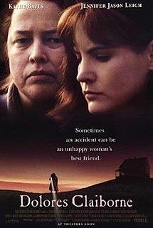 <i>Dolores Claiborne</i> (film) 1995 film by Taylor Hackford