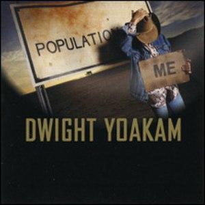Population Me - Image: Dwight Yoakam Population Me