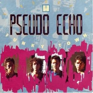 Funkytown - Image: Funkytown Pseudo Echo
