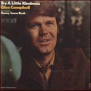Try a Little Kindness - Image: Glen Campbell Try a Little Kindness album cover