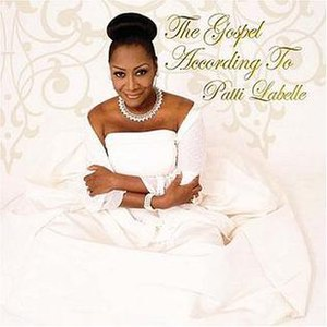 The Gospel According to Patti LaBelle - Image: Gospel According To Patti