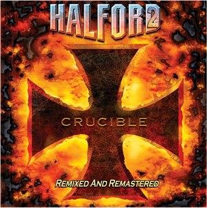 Crucible (album) - Image: Halford 2